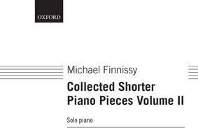 Collected Shorter Piano Pieces Volume II
