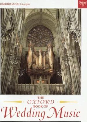 The Oxford Book of Wedding Music with Pedals