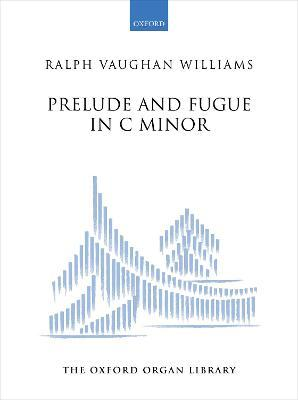 Vaughan Williams, Prelude and Fugue in C Minor