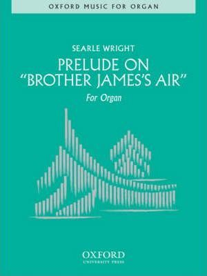 Prelude on 'Brother James's Air'