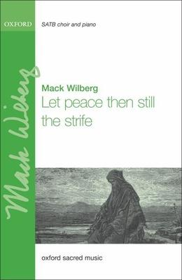 Let peace then still the strife