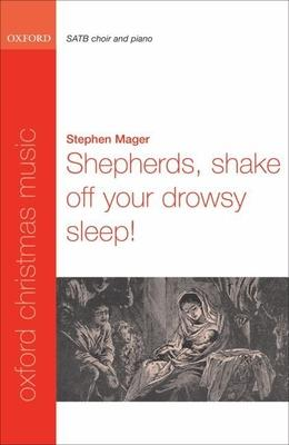 Shepherds, shake off your drowsy sleep!