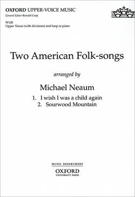 Two American Folk-songs: Vocal Score