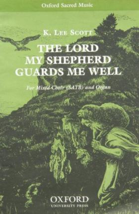 The Lord my Shepherd guards me well