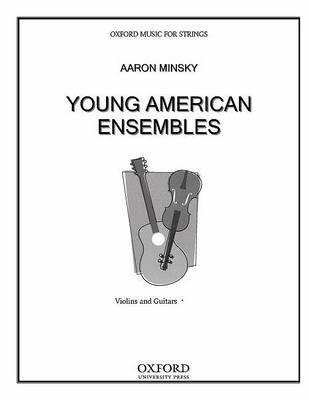 Young American Ensembles: Violins and Guitars