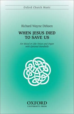 When Jesus Died to Save Us: Vocal Score
