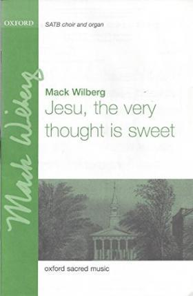 Jesu, the very thought is sweet