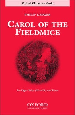 Carol of the Fieldmice: For SS or SA and Piano