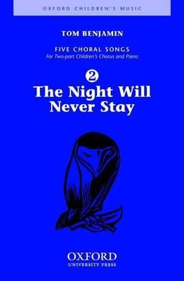 The Night Will Never Stay