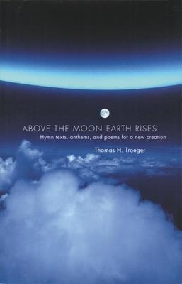Above the Moon Earth Rises
