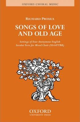 Songs of Love and Old Age