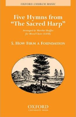 How Firm a Foundation: 5