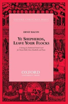 Ye Shepherds, Leave Your Flocks: Vocal Score