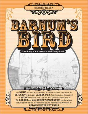 Barnum's Bird: Vocal Score