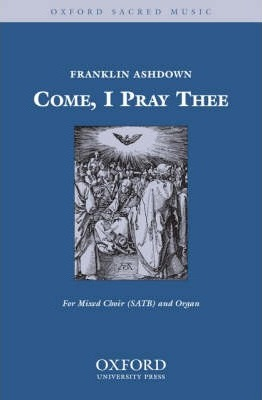 Come, I Pray Thee