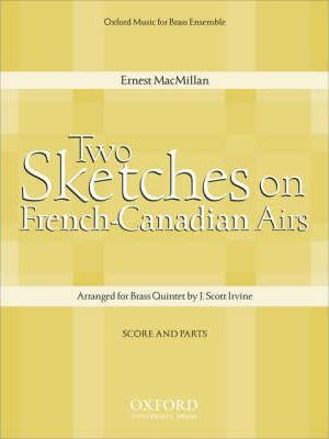 Two Sketches on French-Canadian Airs: Score and Parts