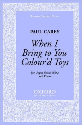 When I Bring to You Colour'd Toys