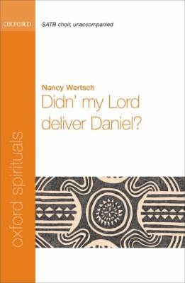 Didn' my Lord deliver Daniel?