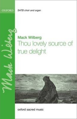 Thou lovely source of true delight