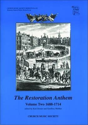 The Restoration Anthem Volume 2 1688-1714