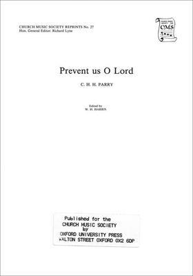 Prevent us, O Lord