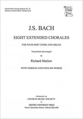 Eight Extended Bach Chorales for four-part choir and organ