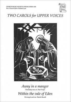 Two Carols for Upper Voices