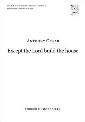 Except the Lord build the house