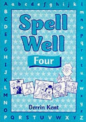 Spell Well: Pupil's Book 4