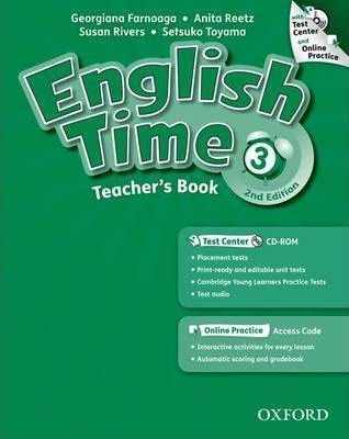English Time: 3: Teacher's Book with Test Center and Online Practice