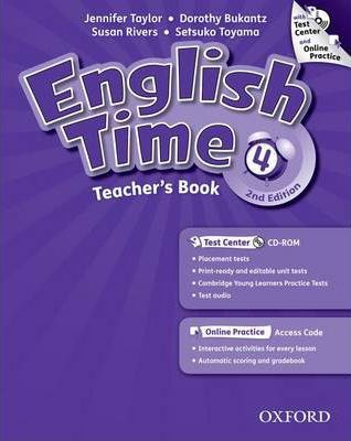 English Time: 4: Teacher's Book with Test Center and Online Practice
