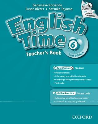 English Time: 6: Teacher's Book with Test Center and Online Practice