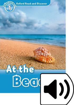 Oxford Read and Discover: Level 1: At the Beach Audio Pack