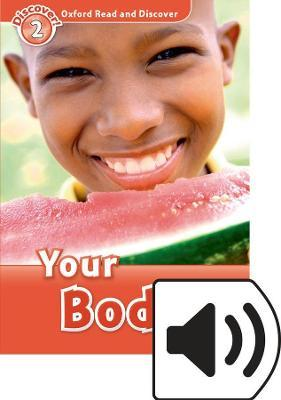 Oxford Read and Discover: Level 2: Your Body Audio Pack