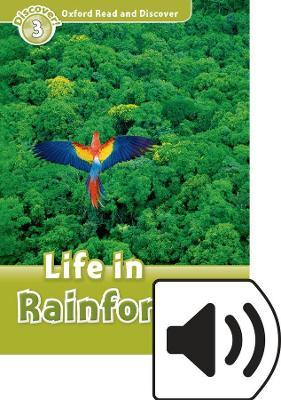 Oxford Read and Discover: Oxford Read&discover 3 Life in Rainforests Mp3 Pack
