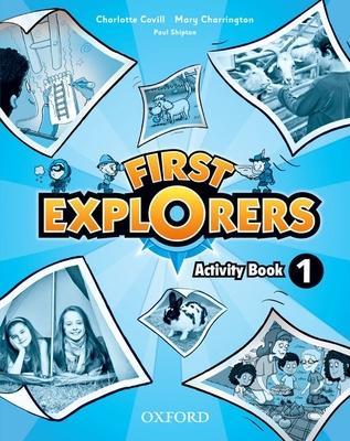 First Explorers: Level 1: Activity Book