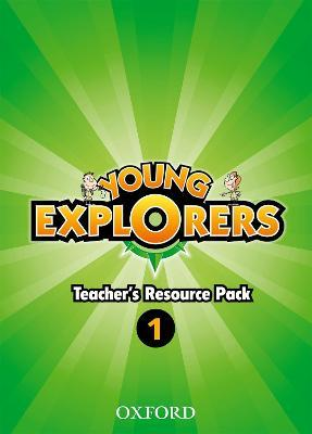 Young Explorers: Level 1: Teacher's Resource Pack