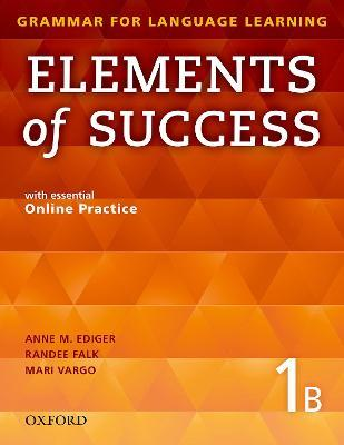 Elements of Success: 1: Split Edition Student Book B with essential Online Practice