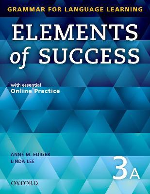 Elements of Success: 3: Split Edition Student Book A with essential Online Practice