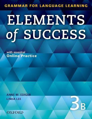 Elements of Success: 3: Split Edition Student Book B with essential Online Practice