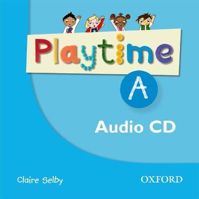 Playtime: A: Class CD