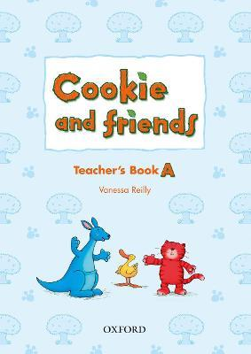 Cookie and Friends: A: Teacher's Book