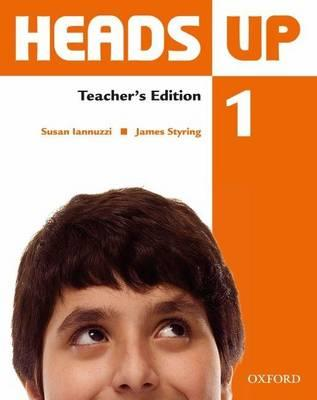 Heads Up 1: Teacher's Edition of the Student Book