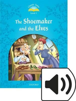 Classic Tales 2e 1 the Shoemaker & the Elves MP3 Audio (Lmtd+Perp)