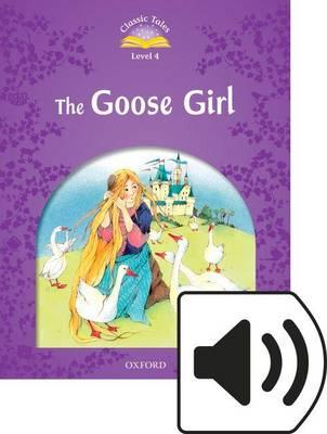 Classic Tales 2e 4 the Goose Girl MP3 Audio (Lmtd+Perp)