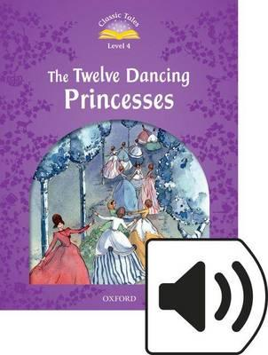 Classic Tales 2e 4 Twelve Dancing Princesses MP3 Audio (Lmtd+Perp)