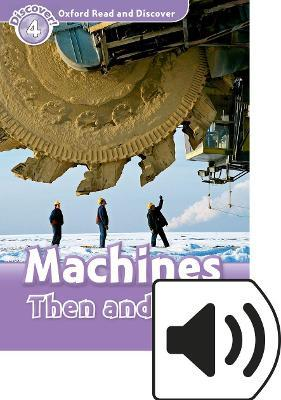 Oxford Read & Discover 4 Machines Then & Now MP3 Audio (Lmtd+Perp)