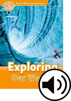 Oxford Read & Discover 5 Exploring Our World MP3 Audio (Lmtd+Perp)