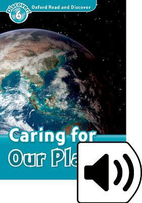 Oxford Read & Discover 6 Caring for the Planet MP3 Audio (Lmtd+Perp)