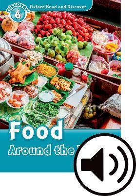 Oxford Read & Discover 6 Food Around the World MP3 Audio (Lmtd+Perp)